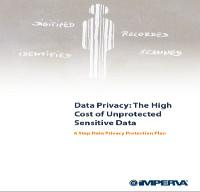 Privacidad de los datos: El alto coste de los datos sensibles desprotegidos. Plan de protección de privacidad de datos en seis pasos