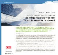 Cómo pueden conseguir relevancia las organizaciones de TI en la era de la cloud