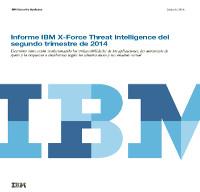 Informe IBM X-Force Threat Intelligence del segundo trimestre de 2014