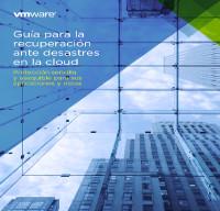 Guía para la recuperación ante desastres en la cloud