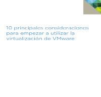 10 principales consideraciones para empezar a utilizar la virtualización de VMware