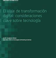 El viaje de transformación digital: consideraciones clave sobre tecnología