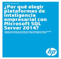 ¿Por qué elegir plataformas de inteligencia empresarial con Microsoft SQL Server 2014?