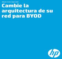Cambie la arquitectura de su red para BYOD