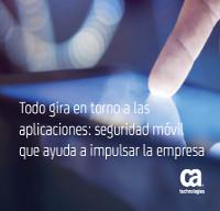 Todo gira entorno a las aplicaciones: seguridad móvil que ayuda a impulsar la empresa