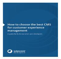 ¿Cómo elegir el mejor CMS para administrar la experiencia del cliente?