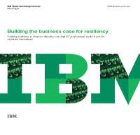 Construyendo el caso de negocio para la resiliencia