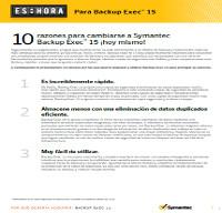 10 razones para cambiarse a Symantec Backup Exec™ 15 ¡hoy mismo!