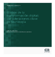 El viaje de la transformación digital: consideraciones clave de tecnología