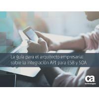 La guía para el arquitecto empresarial sobre la integración API para ESB y SOA