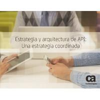 Estrategia y arquitectura de API: Una estrategia coordinada