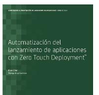 Automatización del lanzamiento de aplicaciones con Zero Touch Deployment™
