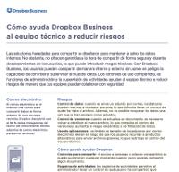 Cómo ayuda Dropbox Business al equipo técnico a reducir riesgos