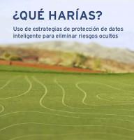 Estrategia  de protección de datos inteligente para eliminar riesgos ocultos