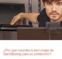 ¿Por qué necesita la tecnología de SandBoxing para su protección?