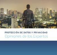 Protección de datos y privacidad: Opiniones de los Expertos