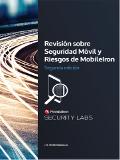 Revisión sobre Seguridad Móvil y Riesgos de MobileIron