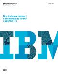 Consideraciones de soporte técnico clave para la era cognitiva