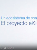 Un ecosistema de conocimiento: El Proyecto eKiss