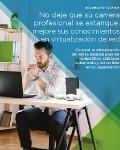 No deje que su carrera profesional se estanque: mejore sus conocimientos en virtualización de red