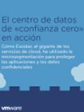 El centro de datos de «confianza cero» en acción
