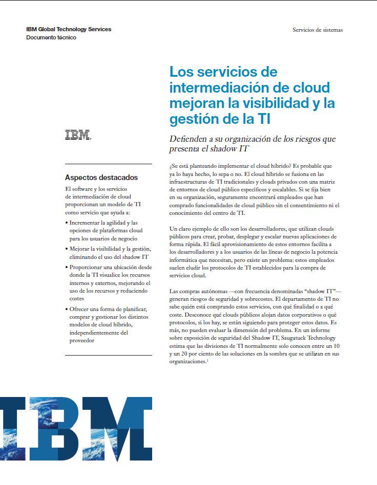 Los servicios de intermediación de cloud mejoran la visibilidad y la gestión de la TI