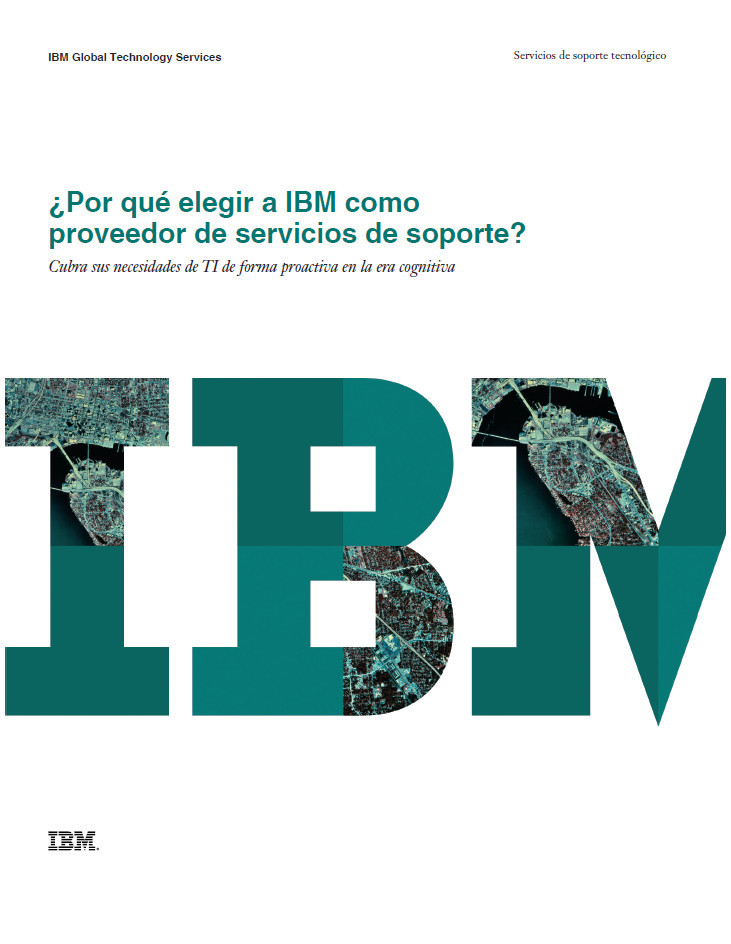 ¿Por qué elegir a IBM como proveedor de servicios de soporte?