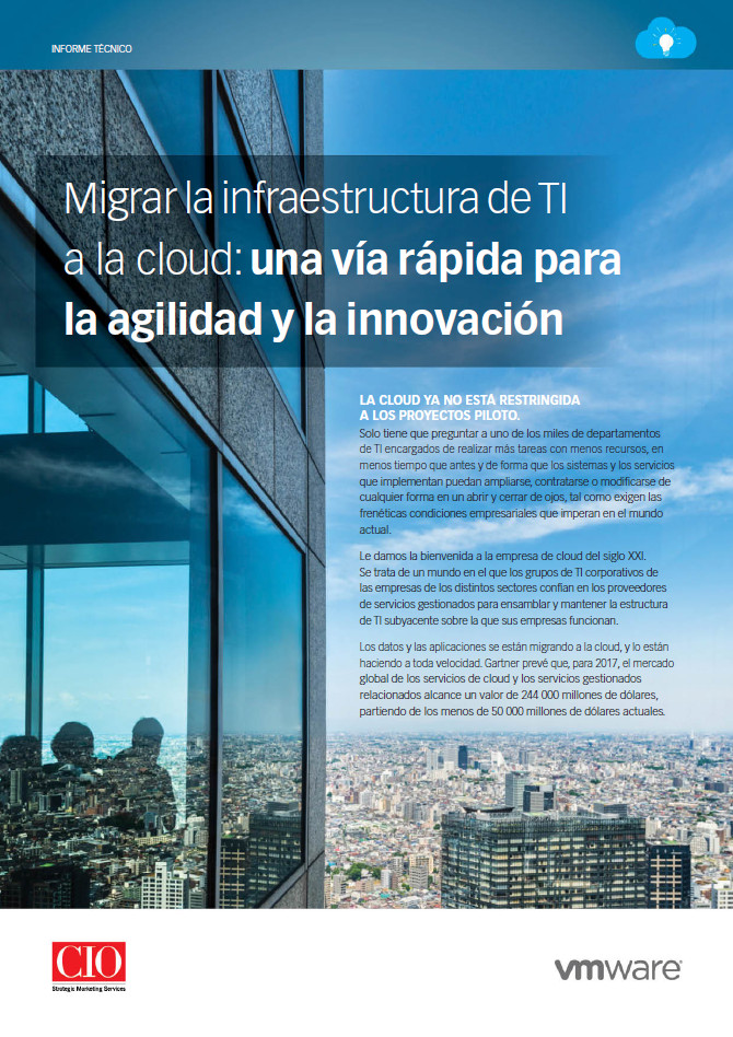 Migrar la infraestructura de TI a la cloud: una vía rápida para la agilidad y la innovación