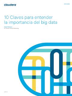 10 Claves para entender la importancia del big data