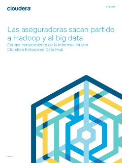 Las aseguradoras sacan partido a Hadoop y al big data