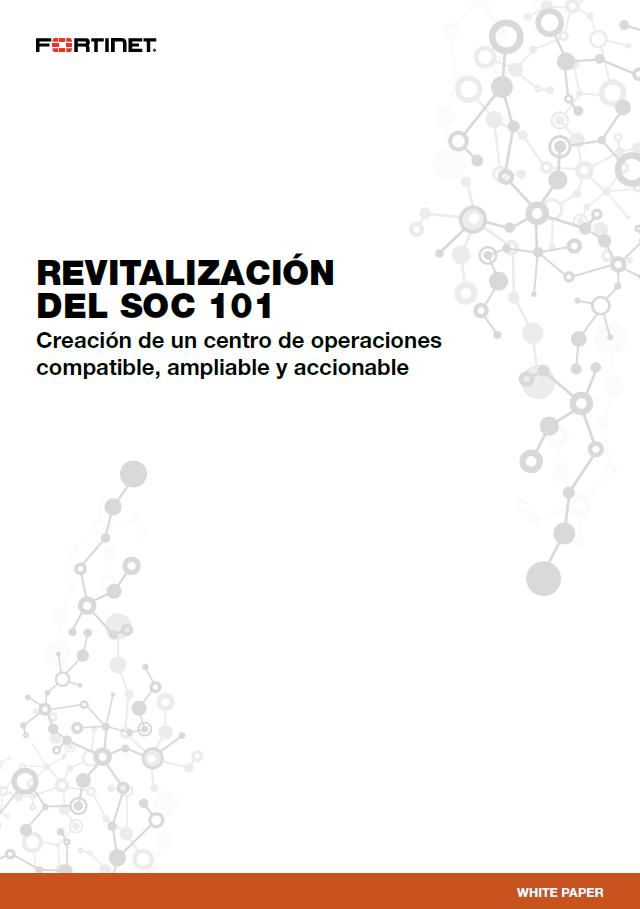 Revitalización del SOC 101. Creación de un centro de operaciones compatible, ampliable y accionable
