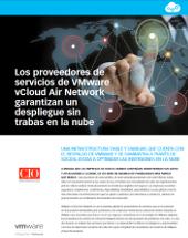 Los proveedores de servicios de VMware vCloud Air Network garantizan un  despliegue sin  trabas en la nube