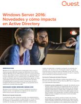 Windows Server 2016: Novedades y cómo impacta en Active Directory