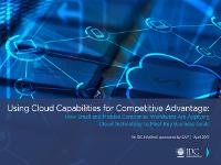 Cómo las empresas utilizan las capacidades de la nube como ventaja competitiva