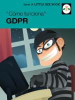 """""""Cómo funciona"""" GDPR"""