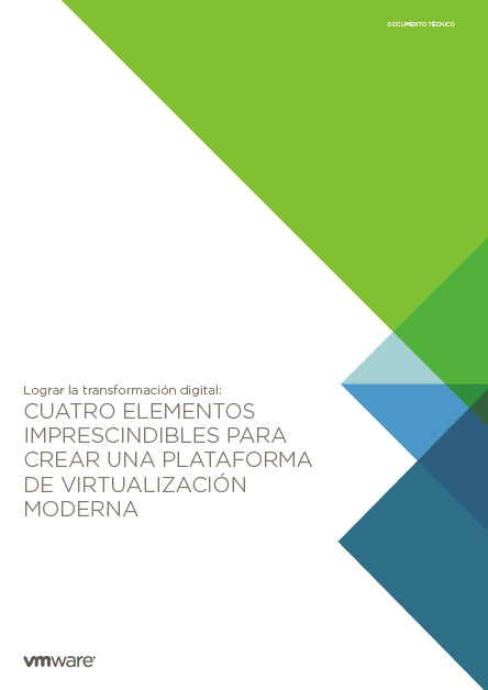 Cuatro elementos imprescindibles para crear una plataforma de virtualización moderna