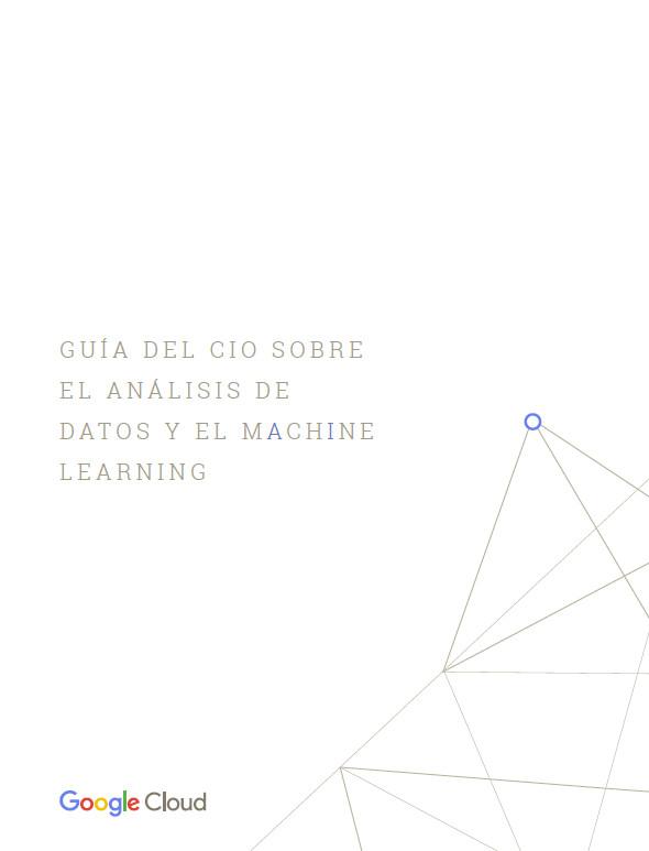 Guía del CIO sobre el análisis de datos y el machine learning