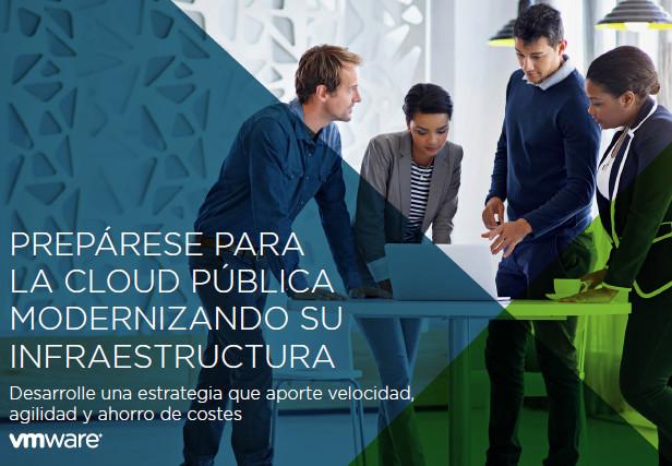 Prepárese para la cloud pública modernizando su infraestructura