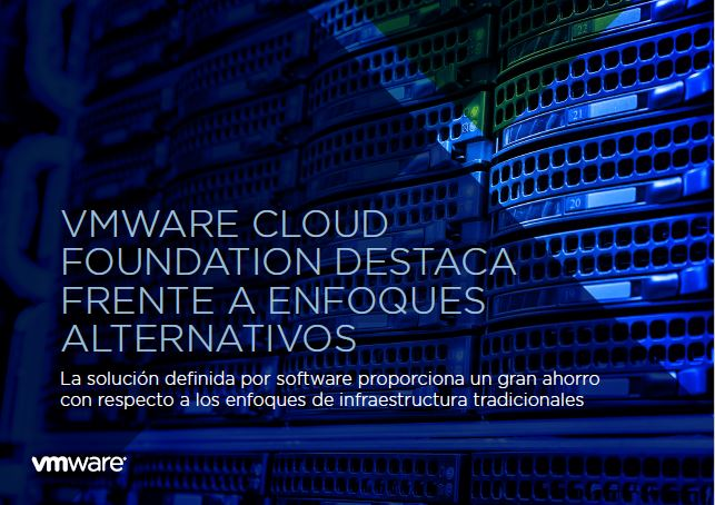 VMware Cloud Foundation destaca frente a enfoques alternativos