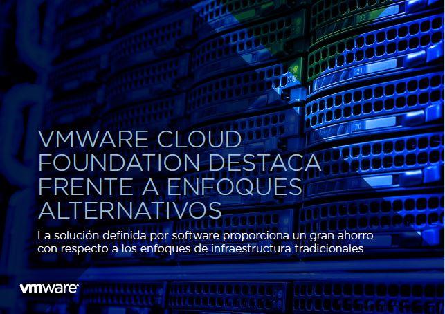 VMware Cloud Foundation destaca frente a enfoques alternativos