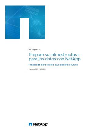 Prepare su infraestructura para los datos con NetApp