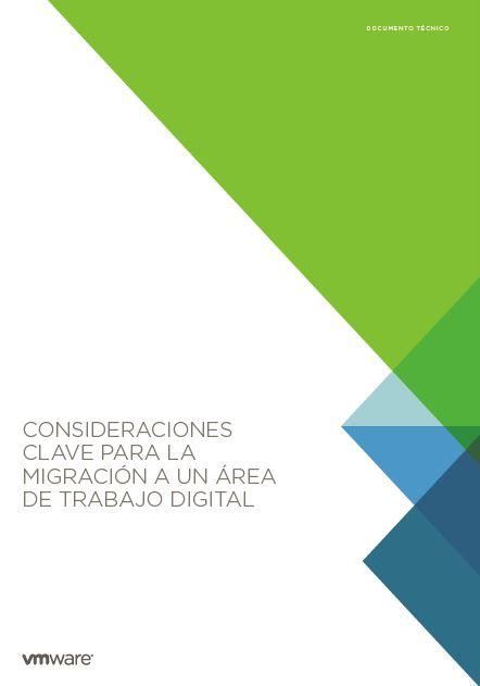 Condiseraciones clave para la migración a un área de trabajo digital