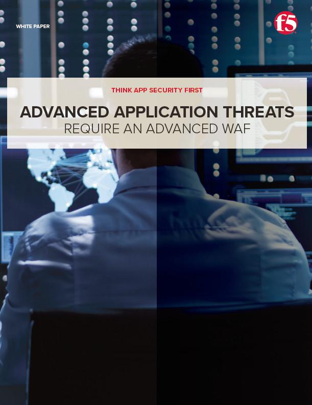 Las amenazas avanzadas requieren un Firewall de Aplicaciones Web (WAF) avanzado