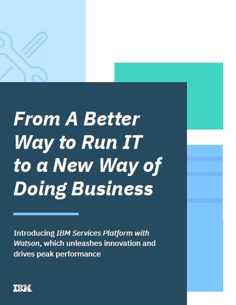 De una mejor forma para ejecutar IT a una nueva forma de hacer negocios