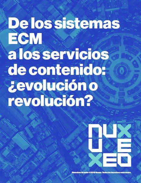 De los sistemas ECM a los servicios de contenido: ¿evolución o revolución?