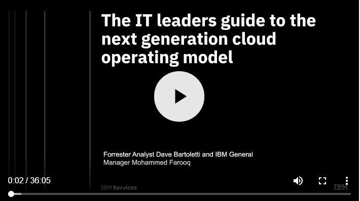 Webinar: Forrester, la guía del líder de TI para el modelo operativo de nube de próxima generación