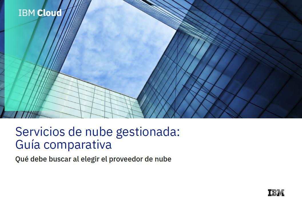 Servicios de nube gestionada: Guía comparativa