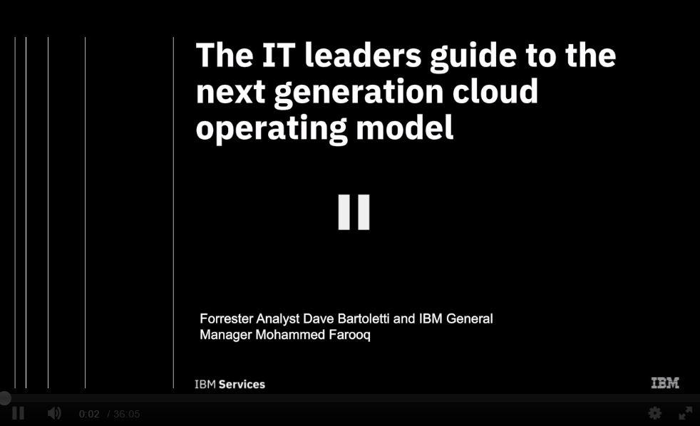 Forrester Webinar: La guía para líderes TI sobre el nuevo modelo operativo cloud de próxima generación