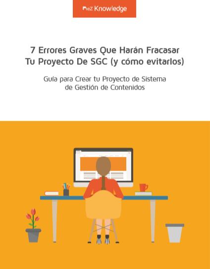 7 Errores Graves Que Harán Fracasar Tu Proyecto De SGC (y cómo evitarlos)