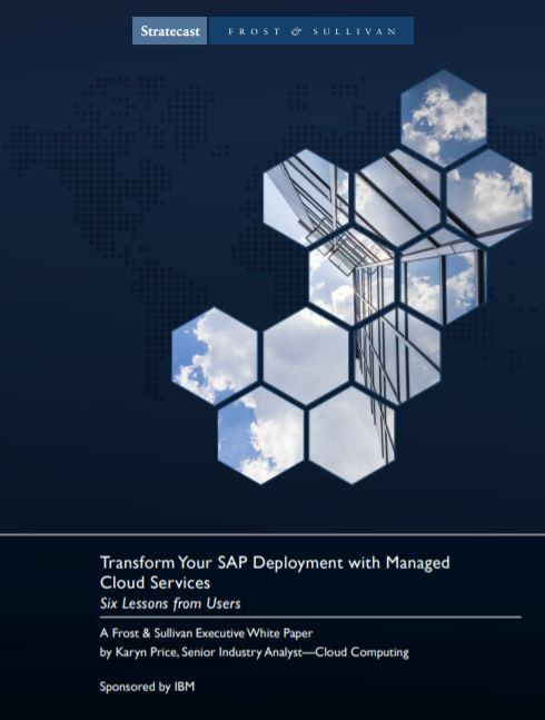 Transforme su despliegue SAP con los servicios cloud gestionados: Seis lecciones de los usuarios